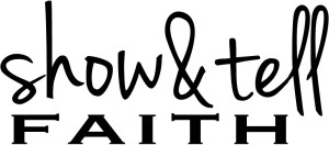 show_&_tell_faith_logo