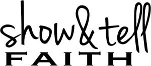 show_&_tell_faith_logo