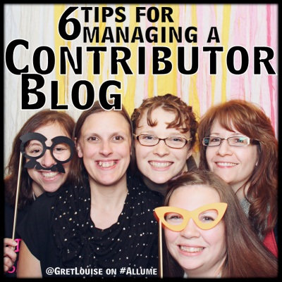 6 Tips for Managing a Contributor Blog