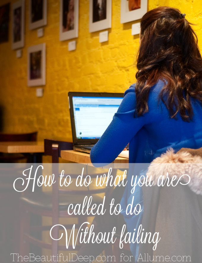 How to do what you are called to do