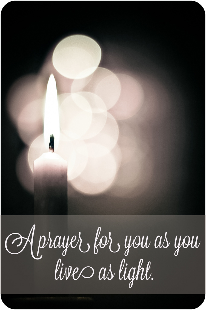 A Prayer for you as you live as light - The Beautiful Deep for Allume