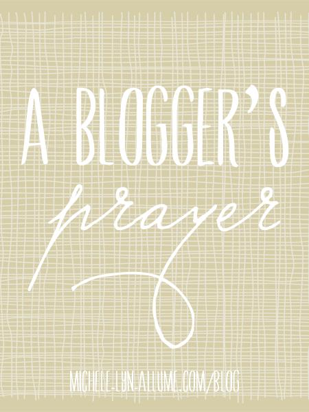 A Blogger's Prayer via @Allume