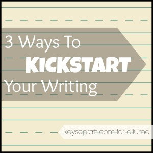 kickstart your writing