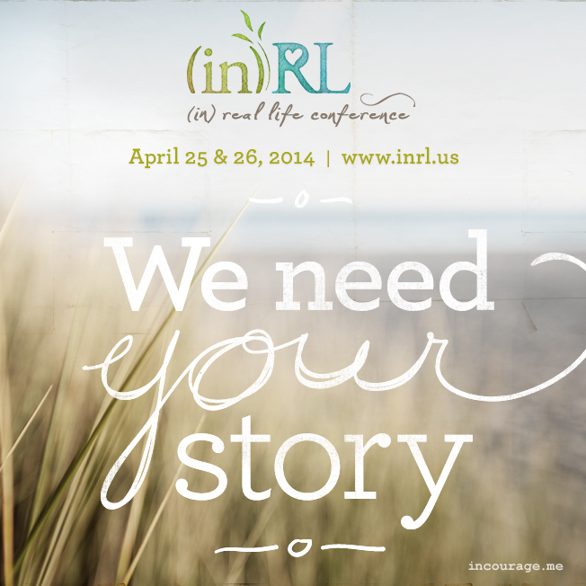 (in)RL - We need your stories