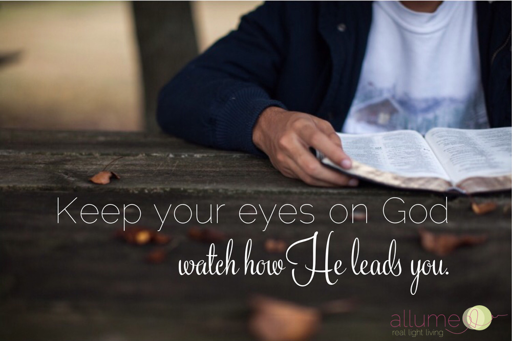 Keep your eyes on God_Allume