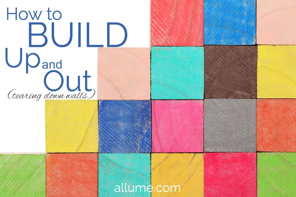 How to Build Up and Out